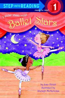 Ballet Stars By Holub, Joan/ McNicholas, Shelagh (ILT)
