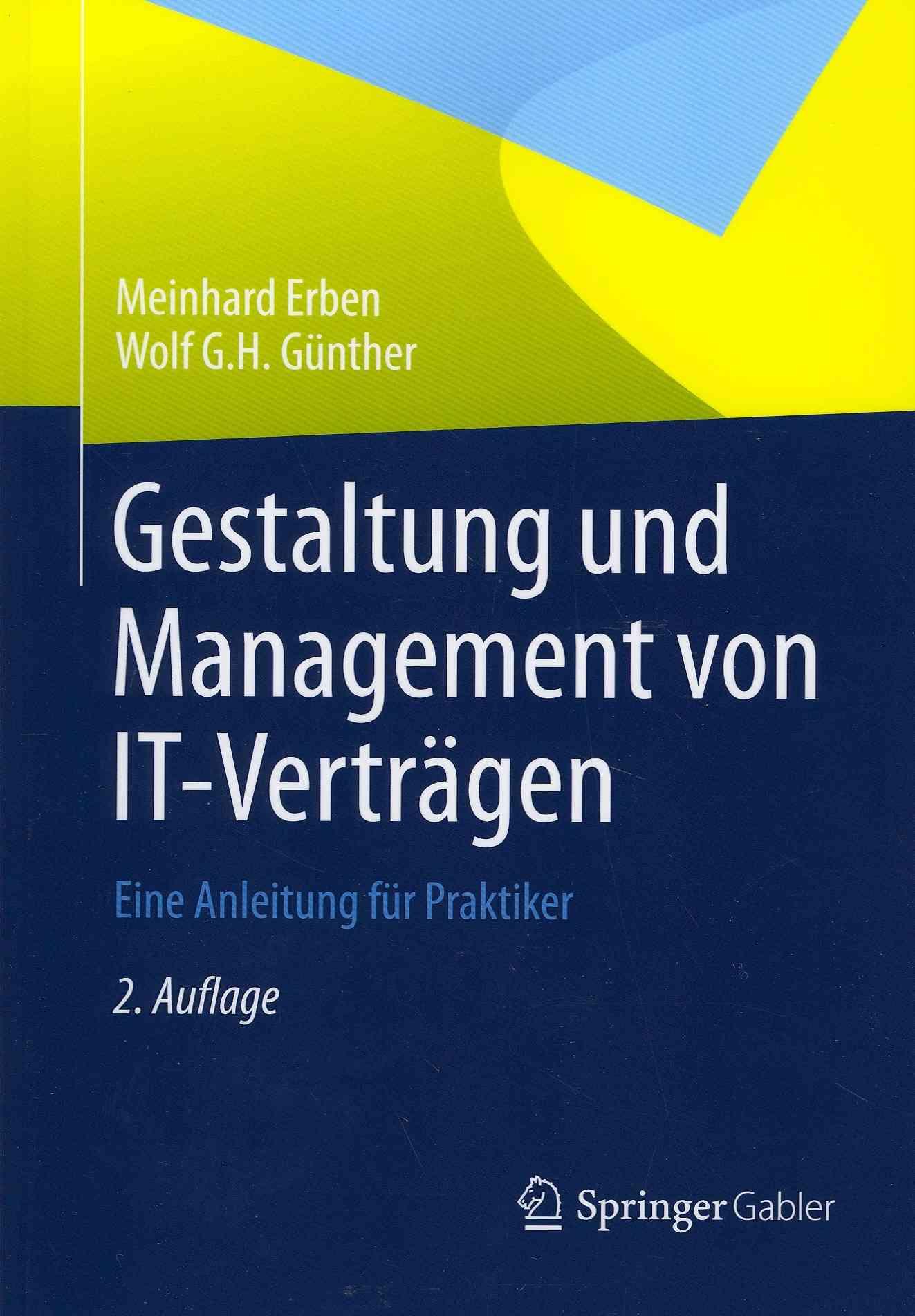 Gestaltung Und Management Von It-vertragen By Erben, Meinhard/ Gnnther, Wolf G.H.